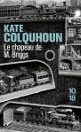 Le chapeau de M. Briggs, Kate Colquhoun