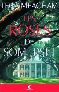 Les roses de Somerset, Leila Meacham
